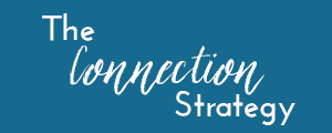 The Connection Strategy