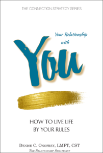 Your Relationship with You by Denise Onofrey