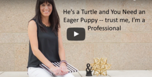 He's a Turtle and You Need an Eager Puppy
