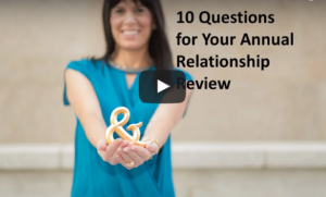 10 Questions for Your Annual Relationship Review