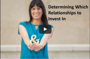 Determining Which Relationships to Invest In